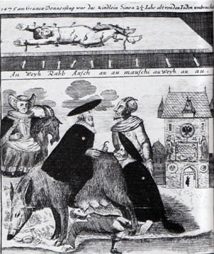 18th Century German anti-Semitic imagery: The Jews, typically portrayed in obscene contact with unclean animals such as pigs or owls or representing a devil, appeared on cathedral or church ceilings, pillars, utensils, etchings, etc. Often, the images combined several antisemitic motifs and included derisive prose or poetry